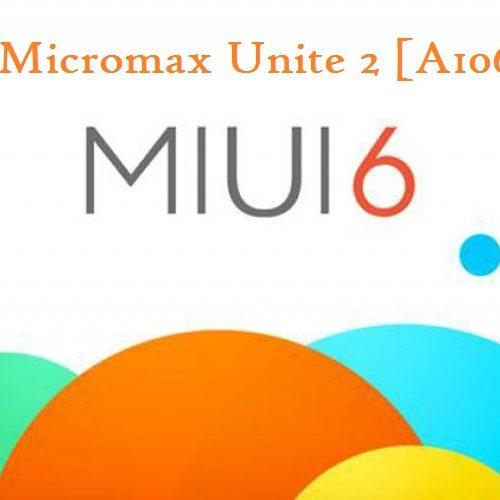 MIUI 6 for Micromax Unite 2 Custom ROM (A106)