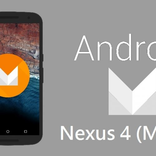 Android M for Nexus 4, installation guide