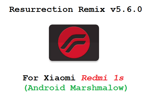 Redmi 1s RR ROM (Resurrection Remix) Marshmallow - InfySim